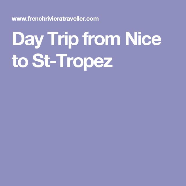 Day Trip from Nice to St-Tropez