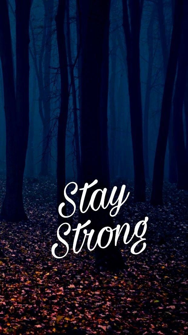 Stay strong....#inspiration&motivation | Wallpaper quotes ...