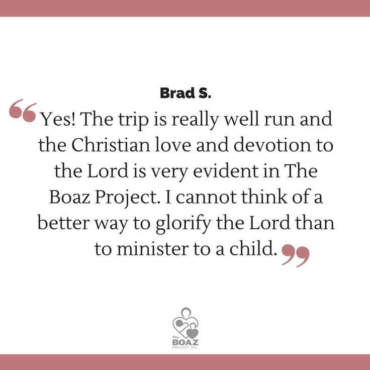 We're so thankful Brad visited #orphans with us! We asked him if he'd recommend a Boaz #trip to friends. You can #visitorphans too: www.boazproject.org/ways-to-help/trips/  #travel #quote #testimonial