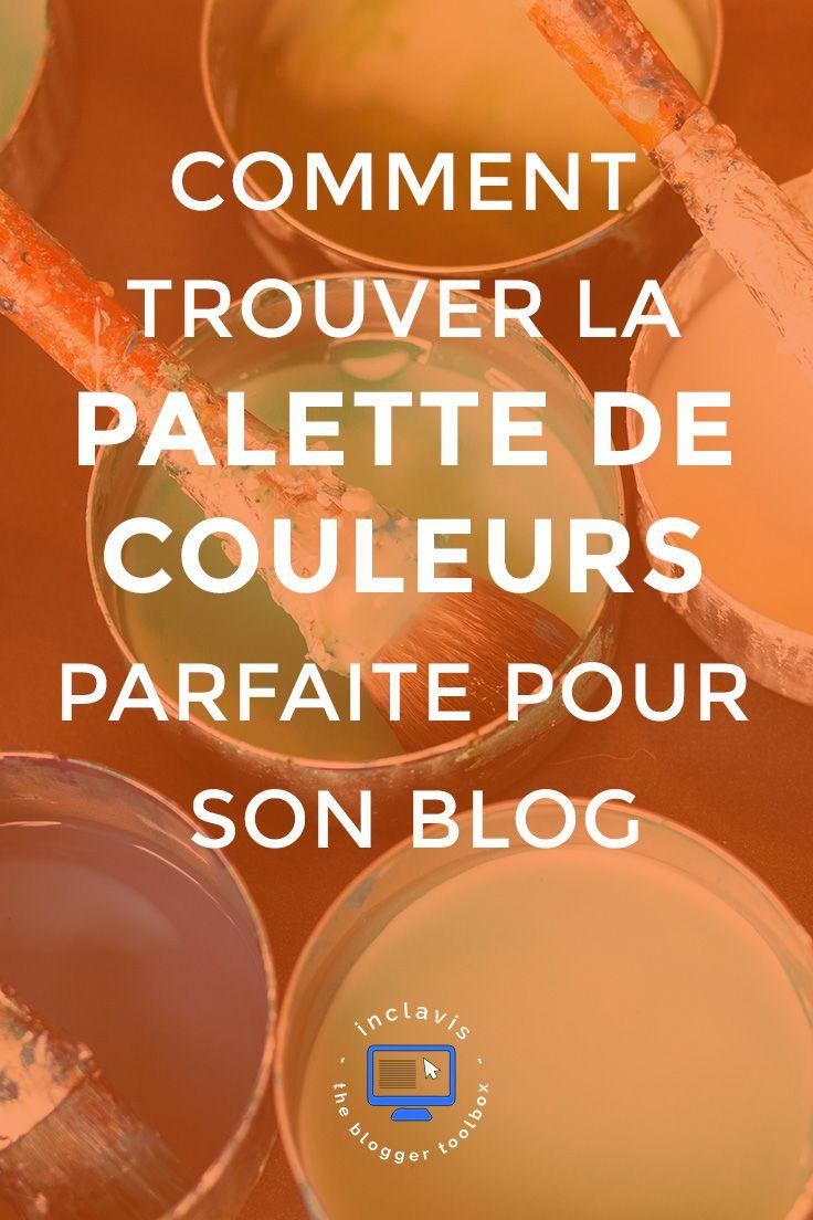 Associer des couleurs entre elles afin de créer la palette idéale pour votre blog c'est facile! Cliquez ici pour découvrir comment faire