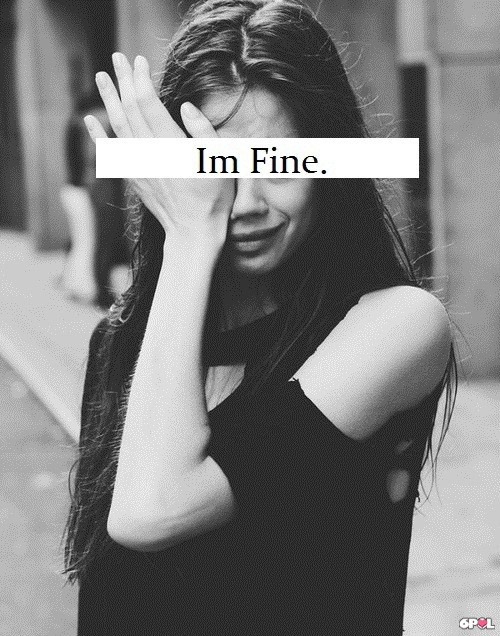 I lied that i'm fine !!! I'm dying inside :'( | Quotes ...  I lied that i&#...