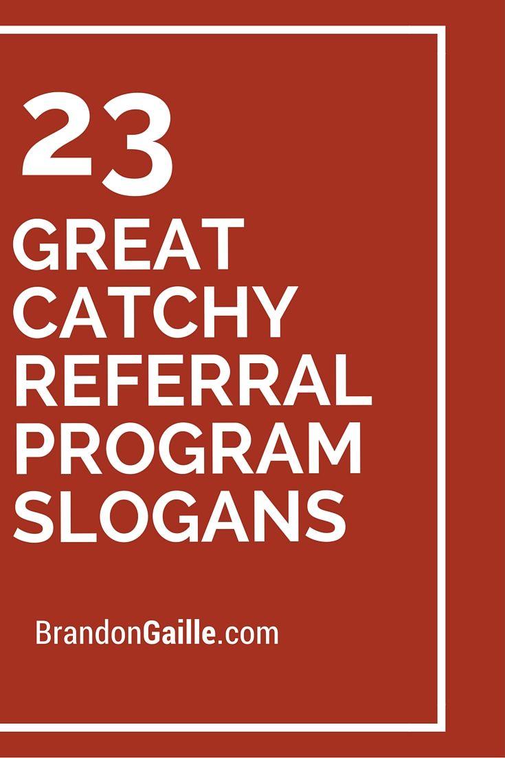 75 Great Catchy Referral Program Slogans | Marketing ...