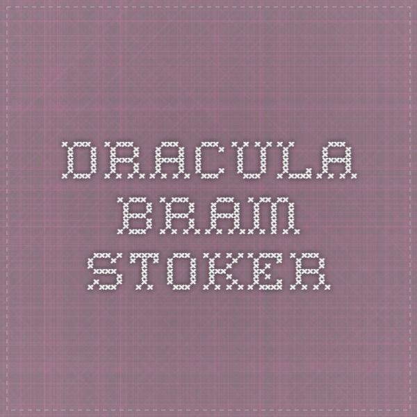Dracula - Bram Stoker (1897)