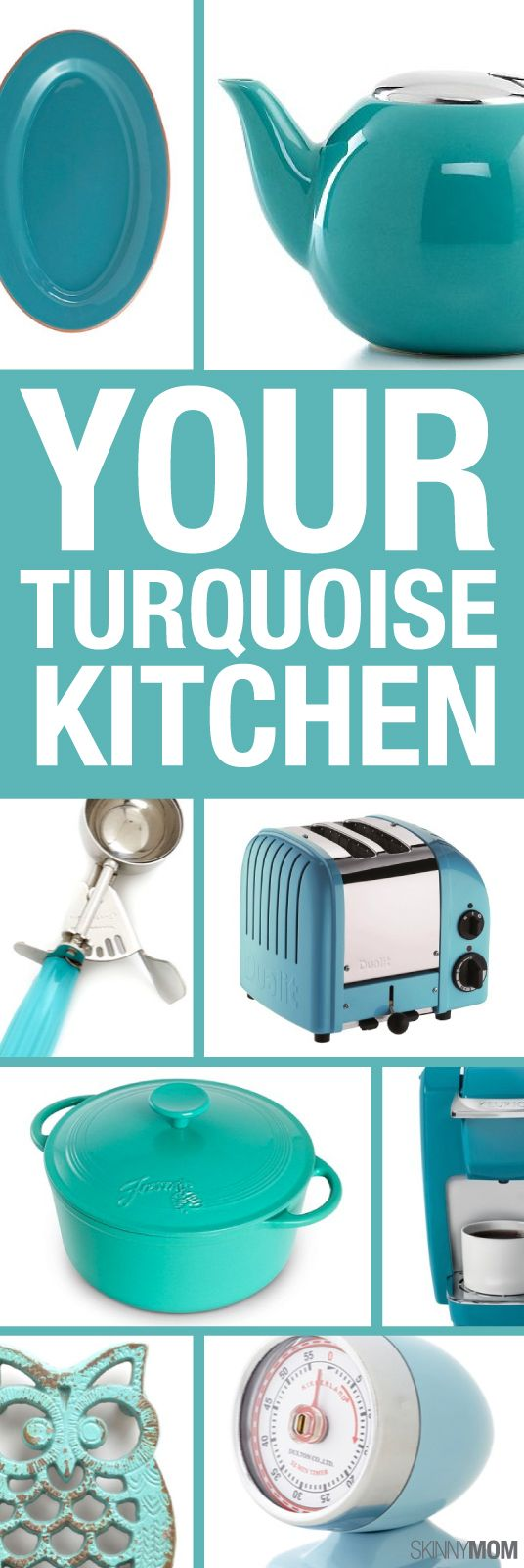 Feeling blue? Change the look of your kitchen with these turquoise finds!