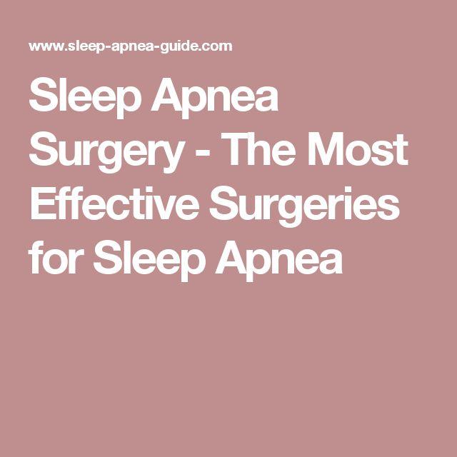Sleep Apnea Surgery - The Most Effective Surgeries for Sleep Apnea