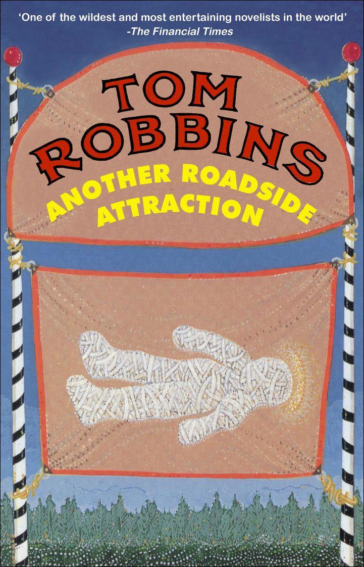 Gotta love Tom Robbins