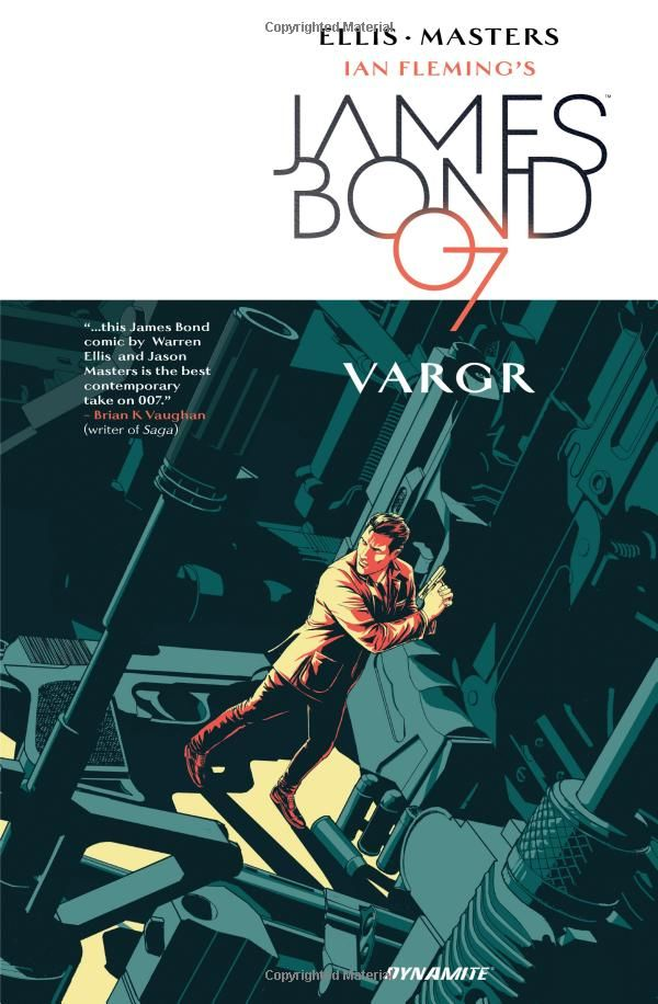 James Bond Volume 1: VARGR (James Bond 007): Amazon.co.uk: Warren Ellis, Jason Masters, Dom Reardon: 9781606909010: Books