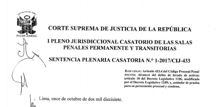 Sentencia Plenaria Casatoria 1-2017/CIJ-433: Alcances del delito de lavado de activos y estándar de prueba para su persecución y condena