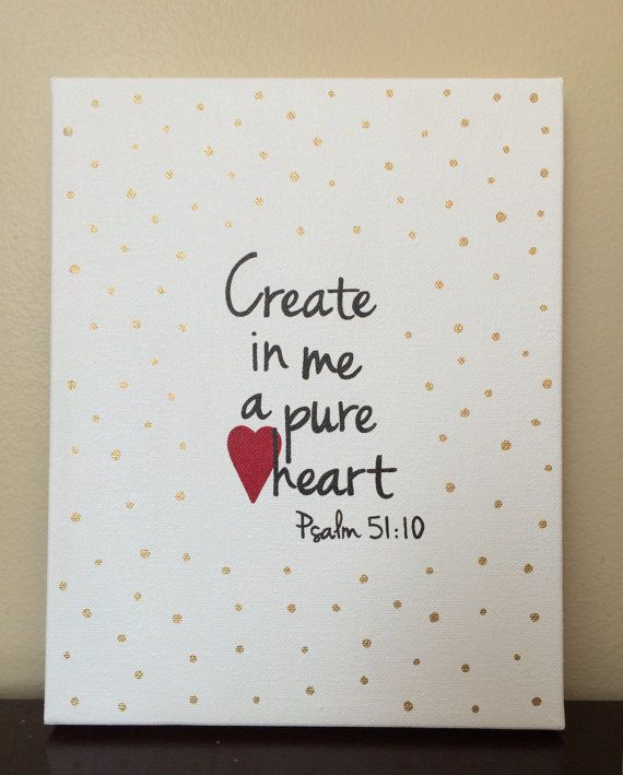 Christian wall art. Girls scripture art. Create in me a pure heart. Psalm 51:10. by LittleWhispersOfHope