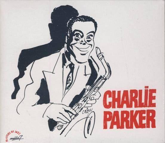 Cabu 1999 Charlie Parker: Masters of Jazz (Cabu Collection) [Média 7 (Musisoft) R2CD 8008 (3356579580083)] #albumcover #portrait