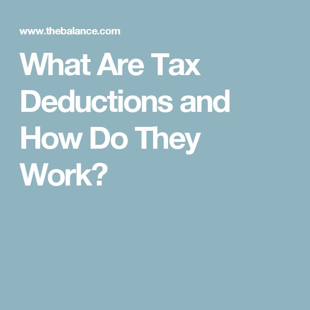 What Are Tax Deductions and How Do They Work?