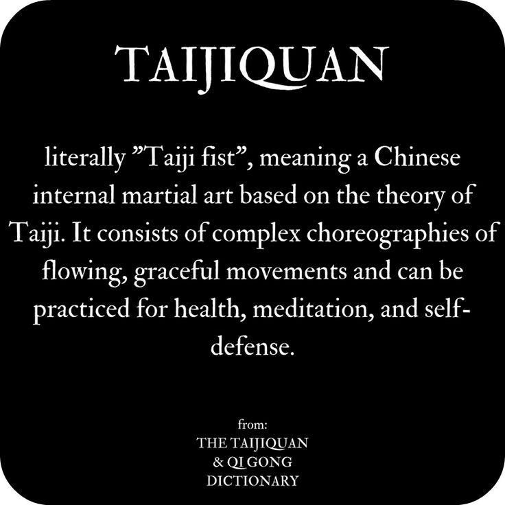 Definition of Taijiquan from The Taijiquan & Qi Gong Dictionary