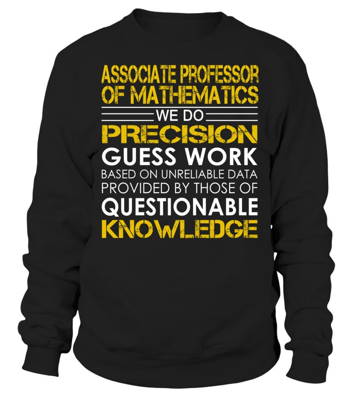 Associate Professor of Mathematics - We Do Precision Guess Work