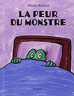 La peur du monstre