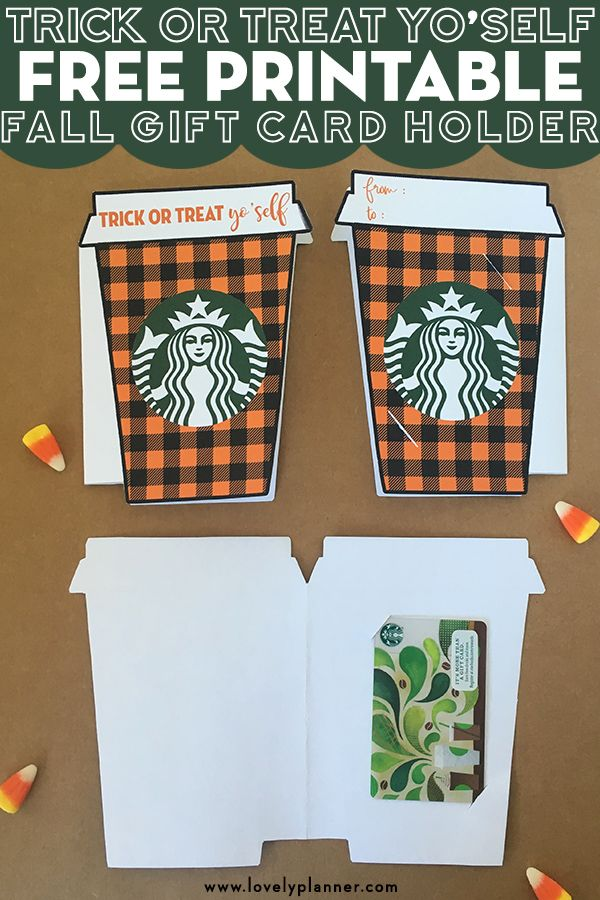 Trick Or Treat Yo Self Starbucks Gift Card Holder Free Printable Lovely Planner Halloween Teacher Gifts Starbucks Gift Card Holder Starbucks Gift Card