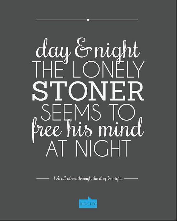 day & night - Kid Cudi Quote - Customizable