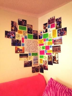 Use a corner of your room to make a heart full of photos and quotes