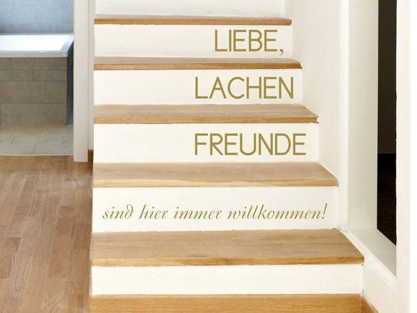 Luxury Stufen im Treppenhaus gestalten Das Wandtattoo Liebe Lachen Freunde sind willkommen passt