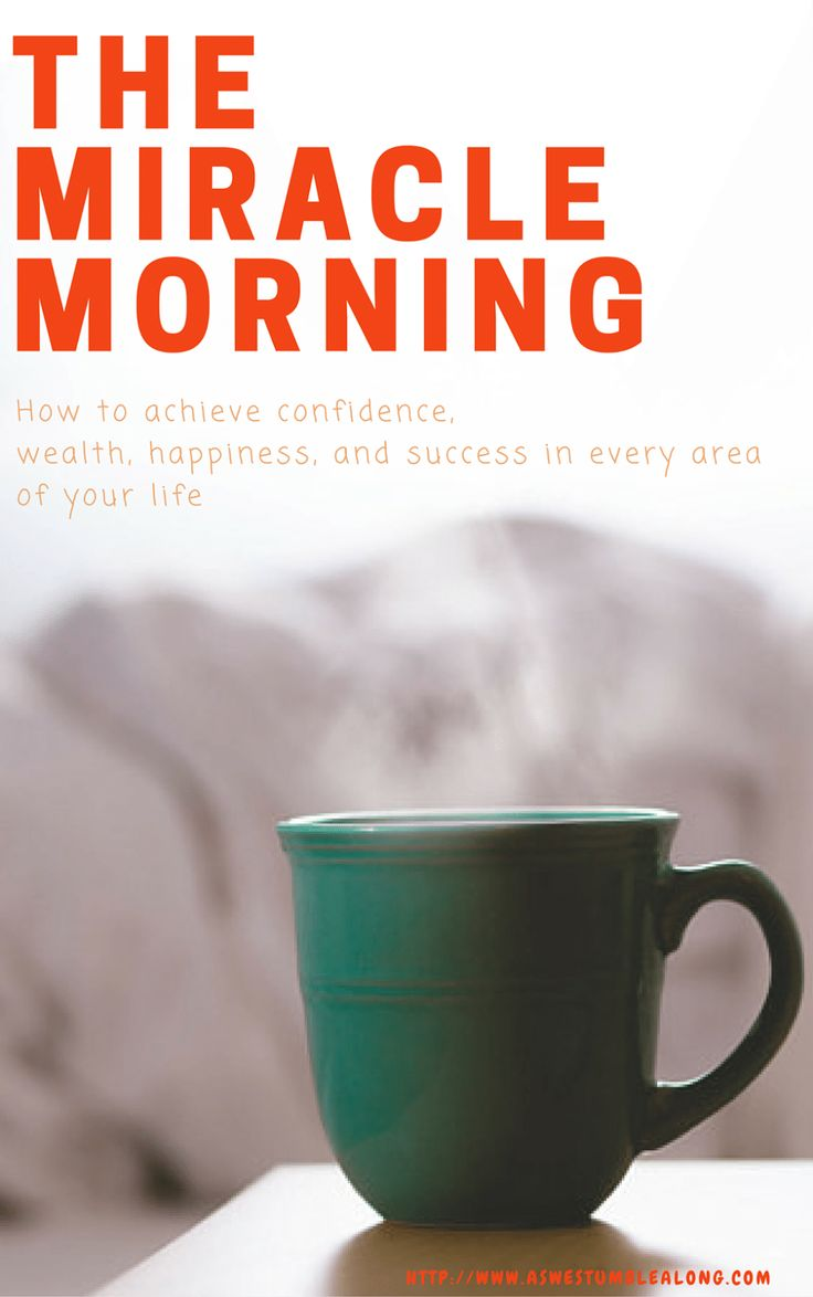 The Miracle Morning for Everyone- Kids, Collegiants, and Beyond. How to Achieve Confidence, Wealth, Happiness, and Success in Every Area of Your Life