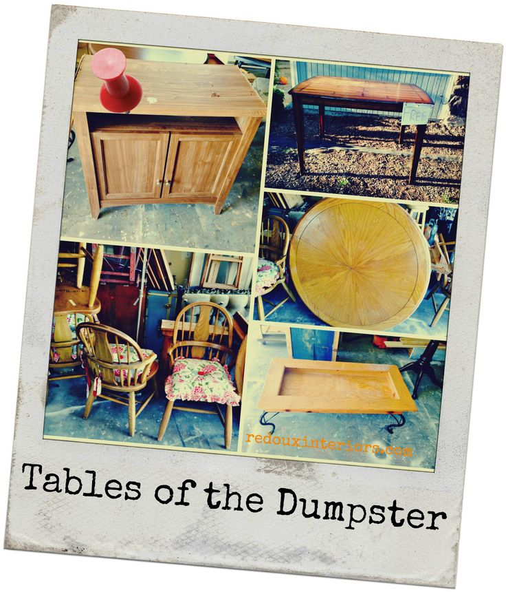 Dumpster Dive DIY. Collection of Tables from one good day of Diving.  Weekly Trashy Tuesday Series REDOUXINTERIORS FACEBOOK: REDOUX