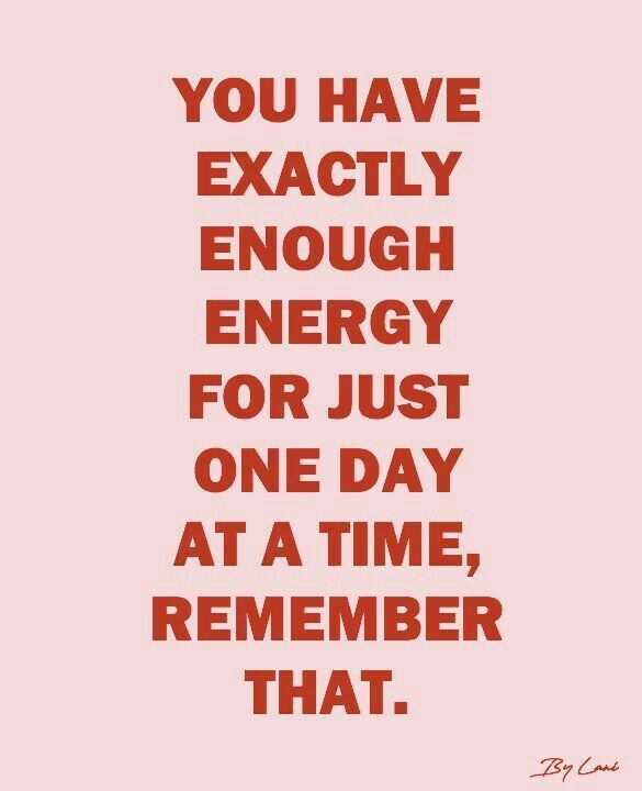 One Day At A Time Quote Inspiration One Day At A Time Words Quotes Words Inspirational Words