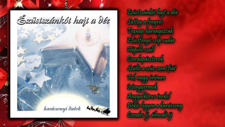 Ezüstszánkót hajt a dér ~ Karácsonyi dalok (teljes album)