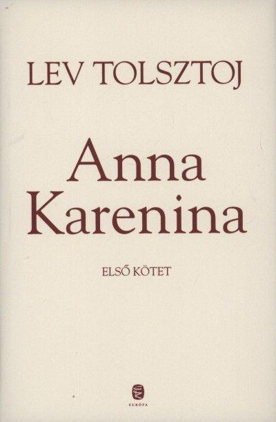 Lev Nikolajevics Tolsztoj - Anna Karenina