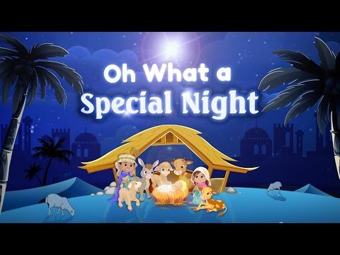"""Church School Christmas Songs """"Oh, What a Special Night"""" Age 3 - Kindergarten - YouTube"""