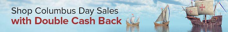Ebates Columbus Day sale. Double Cashback.  Select Stores until 10/10/16