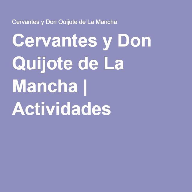 Cervantes y Don Quijote de La Mancha | Actividades