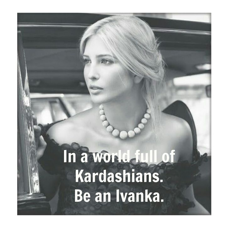 Ivanka, possibly the only blond I respect