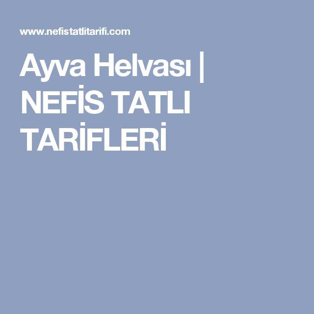 Ayva Helvası   NEFİS TATLI TARİFLERİ