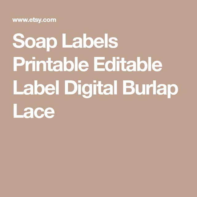 Soap Labels Printable Editable Label Digital Burlap Lace
