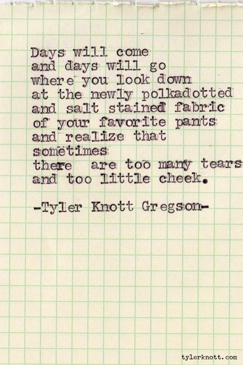 Typewriter Series #160 by Tyler Knott Gregson