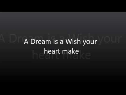 A dream is a wish your heart make - YouTube