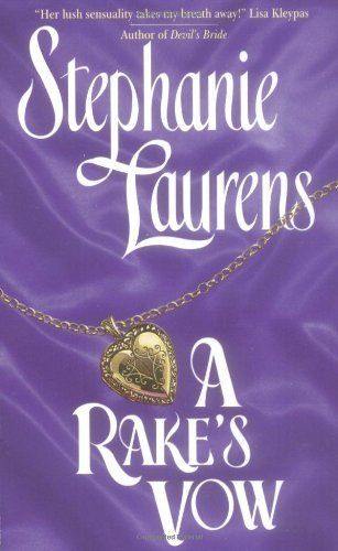A Rake's Vow (Cynster Novels) by Stephanie Laurens. $7.99. Publication: October 1, 1998. Publisher: Avon (October 1, 1998). Series - Cynster Novels. Author: Stephanie Laurens