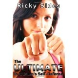 The Ultimate in Women's Self-Defense. (Paperback)By Ricky Sides