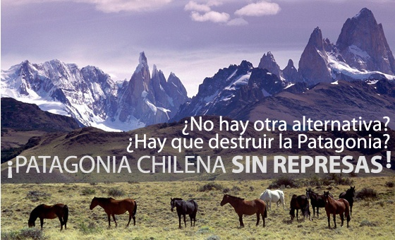 there 'is no other alternative?   you must destroy the patagonia?   Chilean Patagonia without dams!