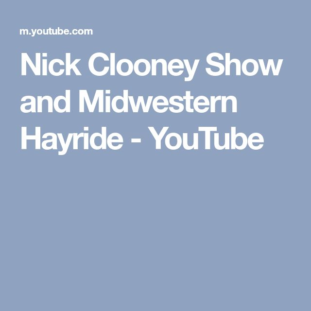 Nick Clooney Show and Midwestern Hayride - YouTube