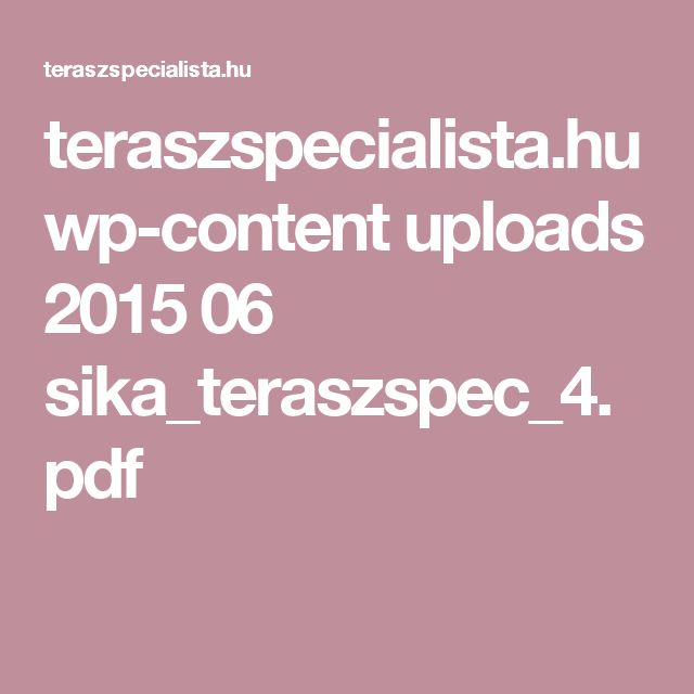 teraszspecialista.hu wp-content uploads 2015 06 sika_teraszspec_4.pdf