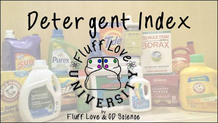 "Fluff Love University Detergent Index I never knew so many detergents that were actually marketed SPECIFICALLY for cloth diapers were bad for them! Lots of the ""cloth safe"" brands actually cause build up and don't have the cleaning power to clean your diapers! Mainstream detergents are mostly perfectly fine! This is an awesome and very helpful list :)"