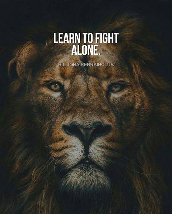 Fighting Alone Quotes : fighting, alone, quotes, Learn, Fight, Alone., Alone,, Quotes