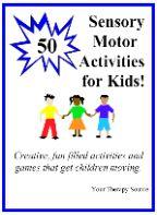 50 Sensory Motor Activities for Kids!
