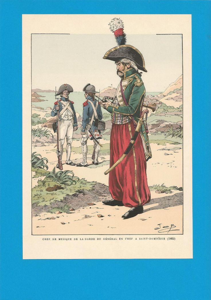 France-Planche de JOB -1802.Garde du Général en Chef.Chef de musique.St Domingue | Collections, Militaria, Documents, revues, livres | eBay!