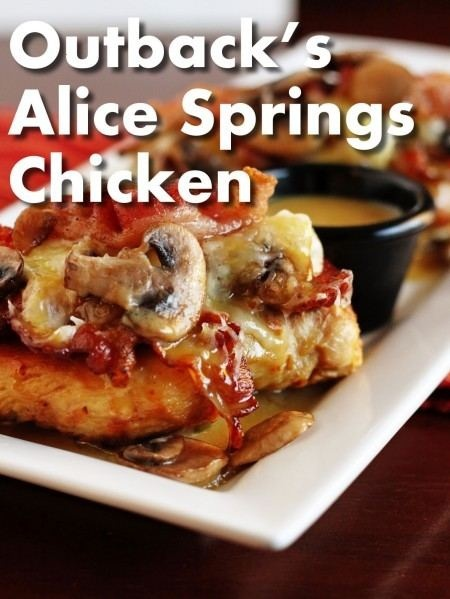 Outback's Alice Springs Chicken