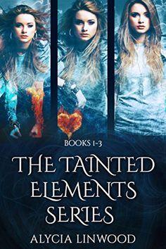 The Tainted Elements Series (Books 1-3) by Alycia Linwood http://www.amazon.com/dp/B01BWASTK4/ref=cm_sw_r_pi_dp_Qfvgxb0AR82P6