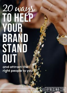 20 Ways to Help Your Brand Stand Out (and attract the right people to your #business or #blog) business ideas #smallbusiness small business ideas wahm ideas