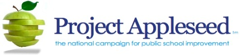 Project Appleseed   Parent Involvement   The National Campaign for Public School Improvement