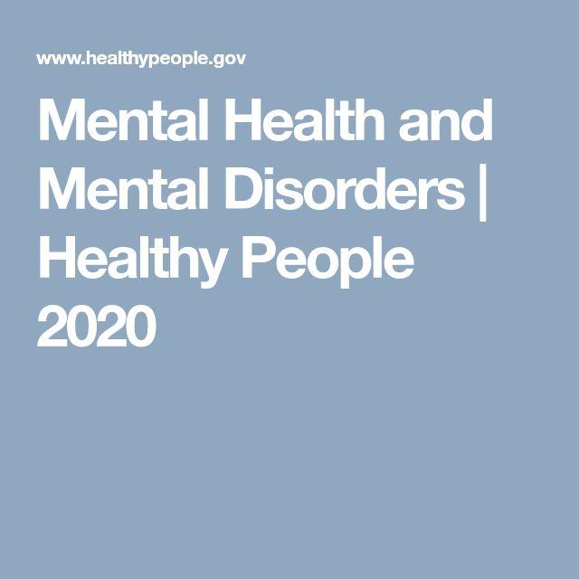 Mental Health and Mental Disorders | Healthy People 2020