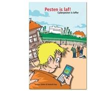 BOEKENTIP - Pesten is Laf! Cyberpesten is Laffer!! Praktisch boek met interviews, informatie en links naar meer lezen